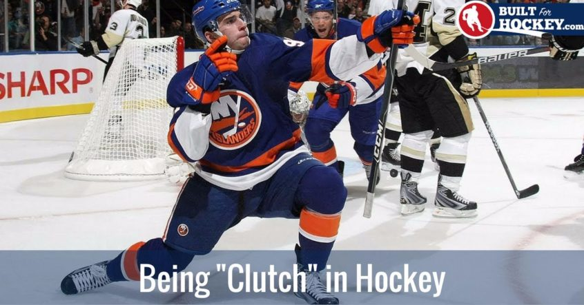 being clutch in hockey
