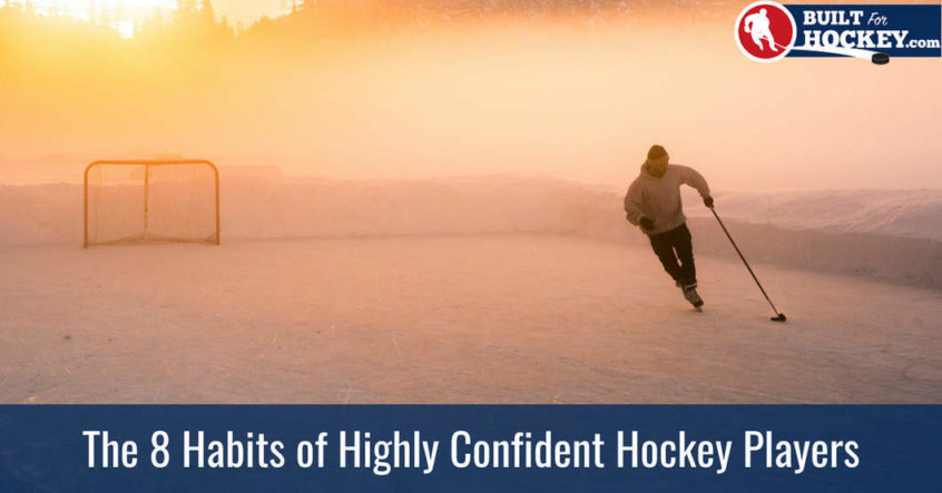 hockey confidence habits